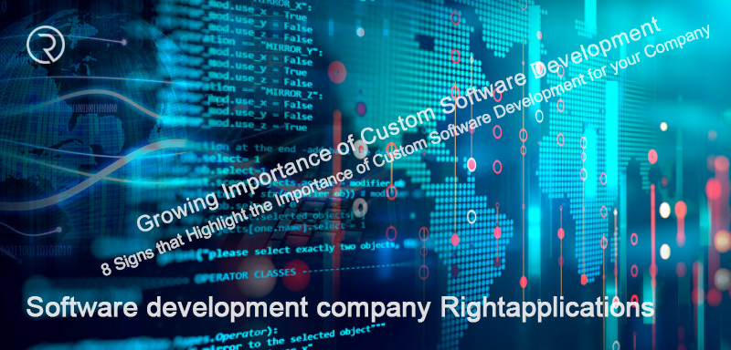 Importance of Custom Software Development ⋆ Rightapplications